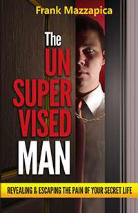Unsupervised Man: Revealing & Escaping The Pain Of Your Secret Life