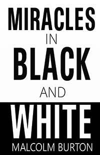 Miracles In Black And White