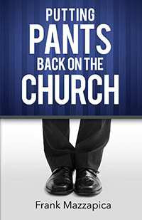 Putting Pants Back On The Church