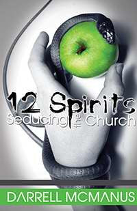 12 Spirits Seducing the Church