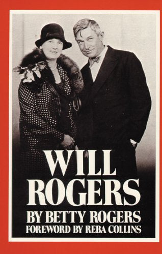 Will Rogers, by Betty Rogers