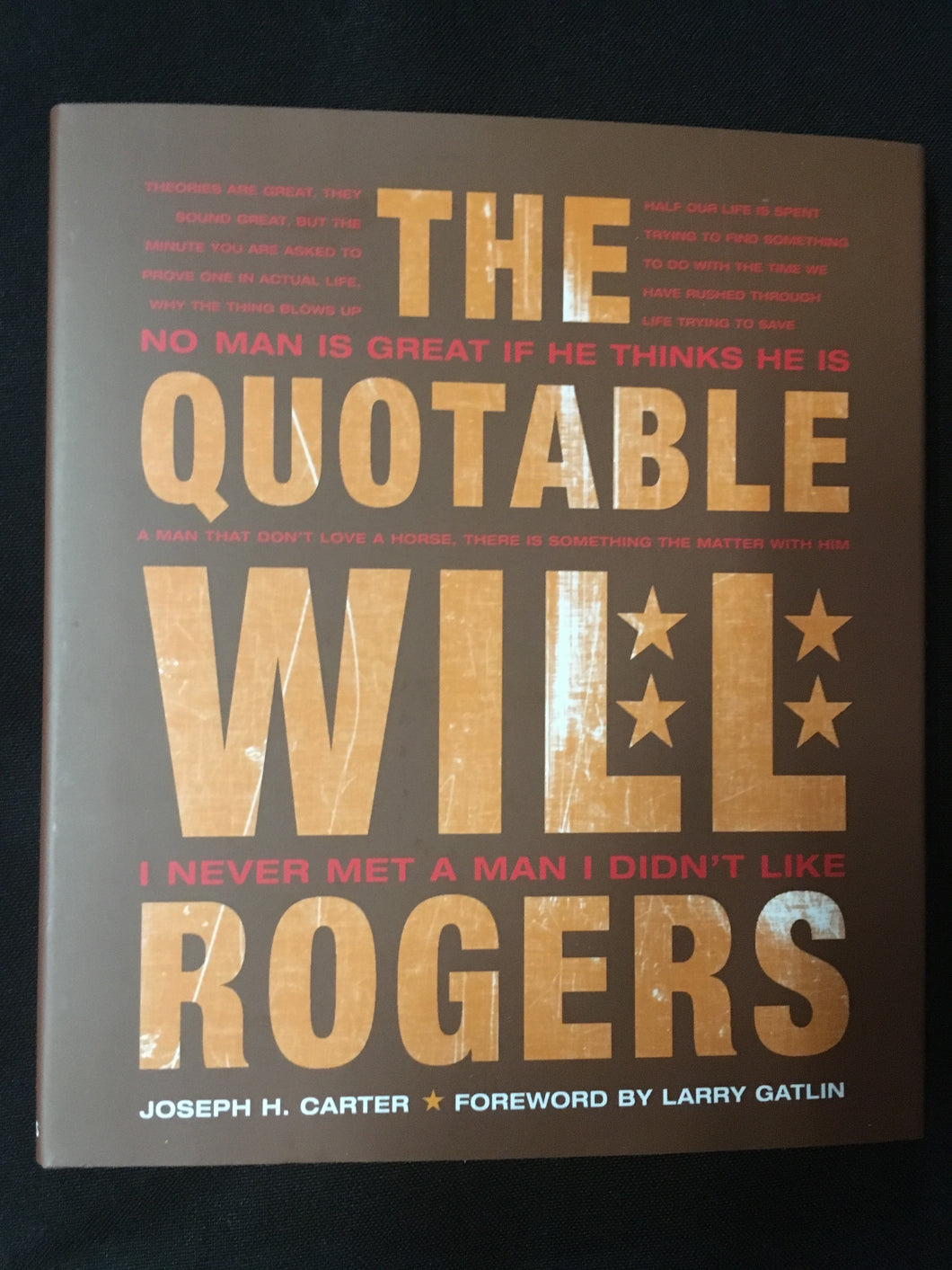 The Quotable Will Rogers by Joseph H. Carter