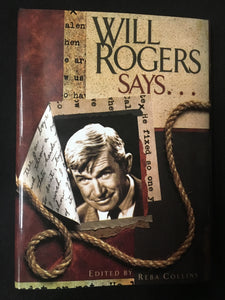 Will Rogers Says.... by Reba Collins