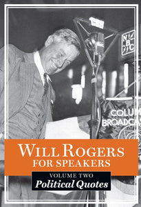 "Will Rogers Quotable Pocket Book ""Political Quotes"""