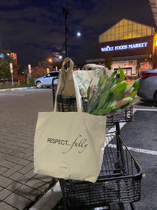 RESPECT...FULLY Bag Lady Re-usable tote