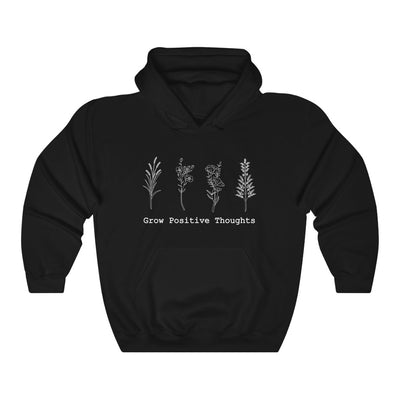 Grow Positive Thoughts - Hoodie