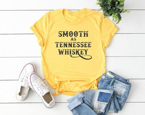 Smooth As Tennessee Whiskey - Whiskey Shirt - Letter Print Shirt - Country Music Shirts - Country Tees for Women - Gift Shirt for Women - Farm Girl - Plus Size XS-5XL