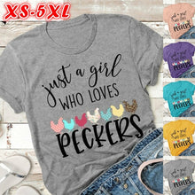 Load image into Gallery viewer, Just A Girl Who Loves Peckers Shirt, Funny Chicken Shirt, Backyard Chickens, Crazy Chicken Lady, Chicken Coop Ladies Tee Shirt Womens Girls T-shirt