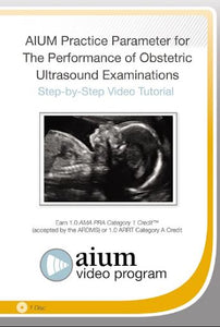 AIUM Practice Parameter for the Performance of Obstetric Ultrasound Examinations: Step-by-Step Video Tutorial | Medical Video Courses.