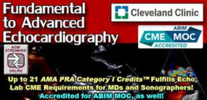 Cleveland Clinic Fundamental to Advanced Echocardiography 2017 | Medical Video Courses.