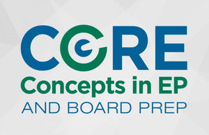 Core Concepts in EP and Board Prep 2020 | Medical Video Courses.