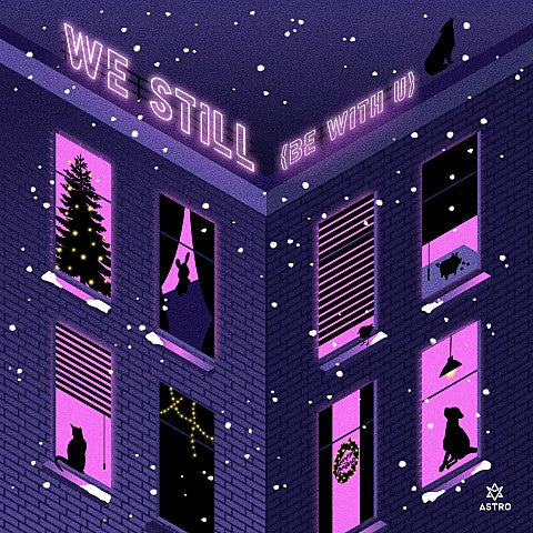 ASTRO - We Still (Be With U)