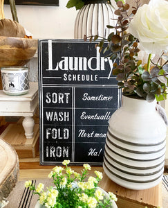 Wooden Laundry Schedule Sign