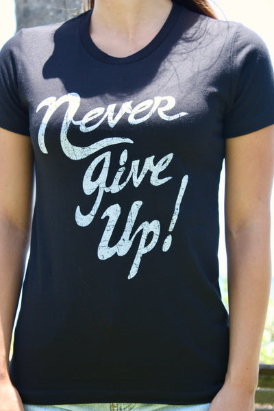 "Women's Black ""Never Give Up"" Tee"
