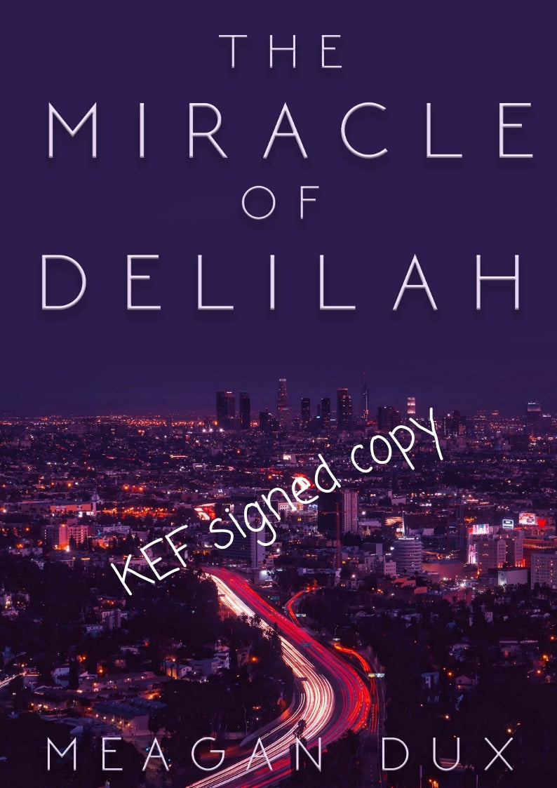 The Miracle of Delilah KEF signed book