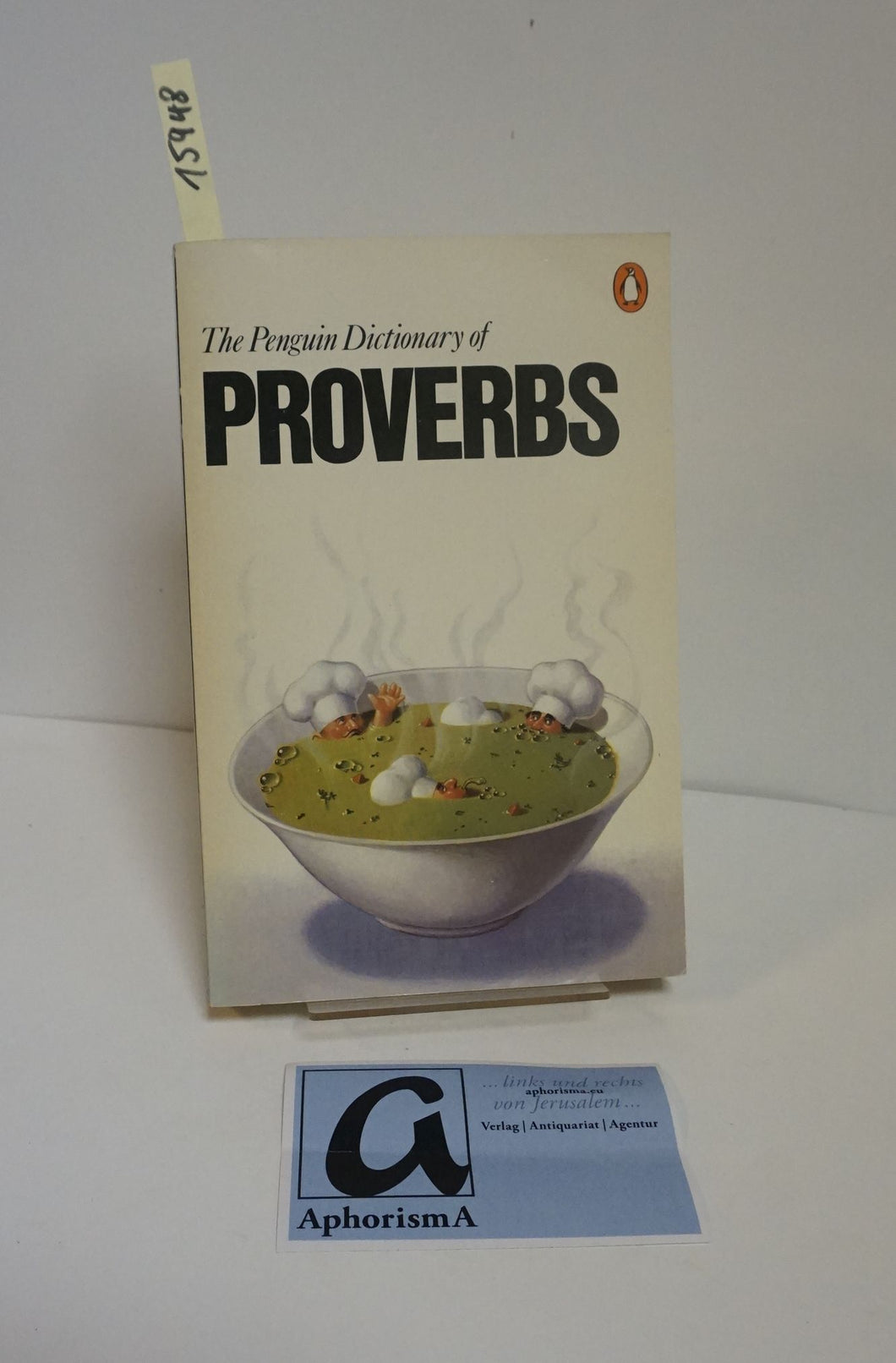 The Peguin Dictionary of Proverbs