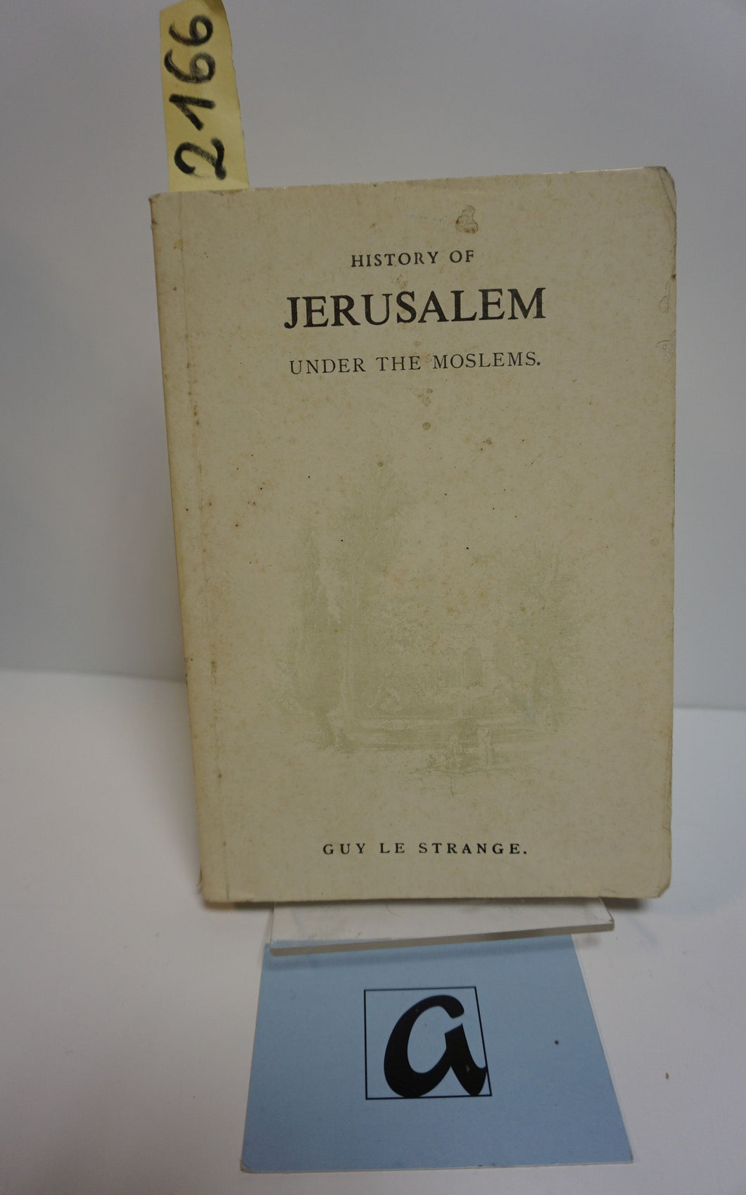 Jerusalem under the Moslems