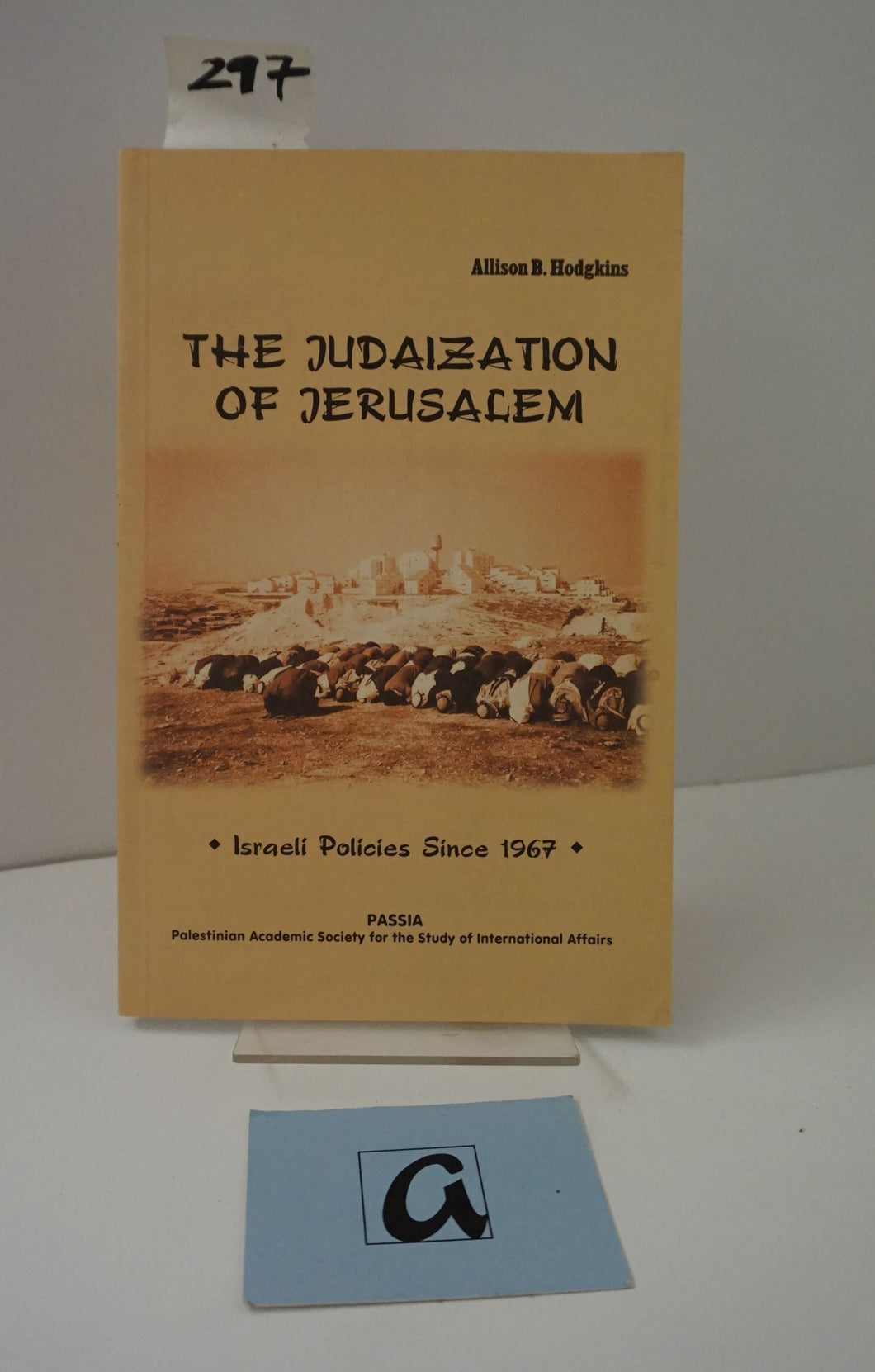 The Judaization of Jerusalem