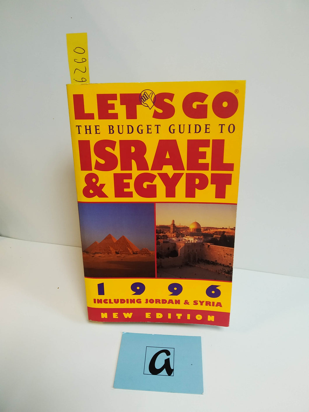 The Budget guide to Israel & Egypt 1996