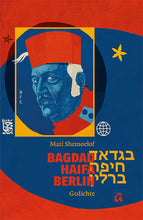 Lade das Bild in den Galerie-Viewer, Bagdad - Haifa - Berlin