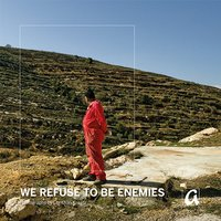"Cover der AphorismA-Veröffentlichung ""We Refuse To be Enemies"""