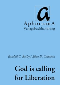 "Cover der AphorismA-Veröffentlichung ""God is calling for Liberation"""