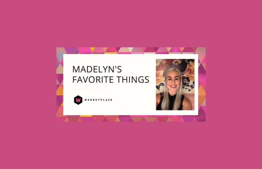 Madelyn's Favorite Things