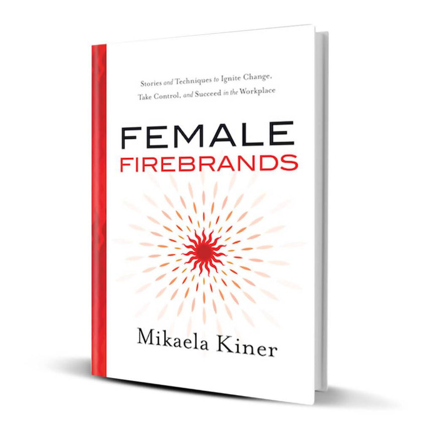 Female Firebrands Book Mikaela Kiner Female Firebrands - Not Gift Wrapped