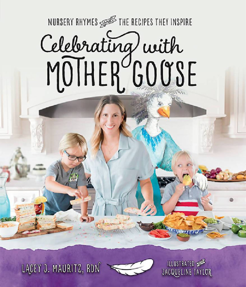 Celebrating with Mother Goose Cookbook Storybook Nutrition