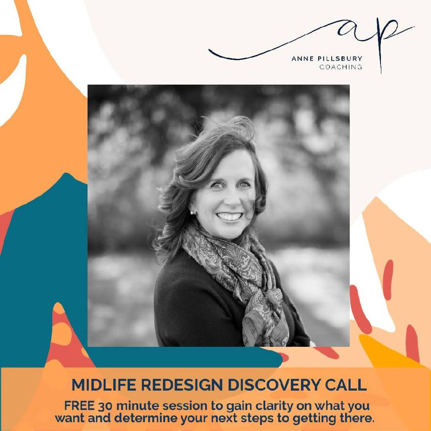 30 Minute Midlife Redesign Discovery Call Coaching Anne Pillsbury Coaching