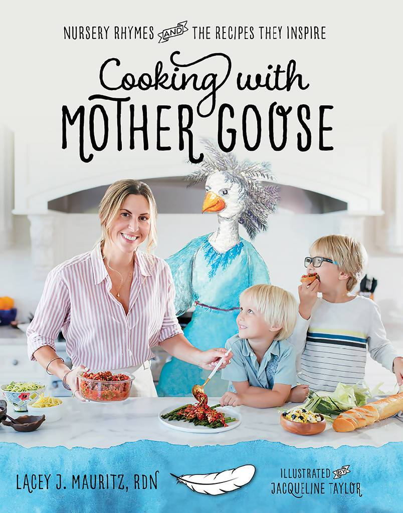 Cooking with Mother Goose Cookbook Storybook Nutrition
