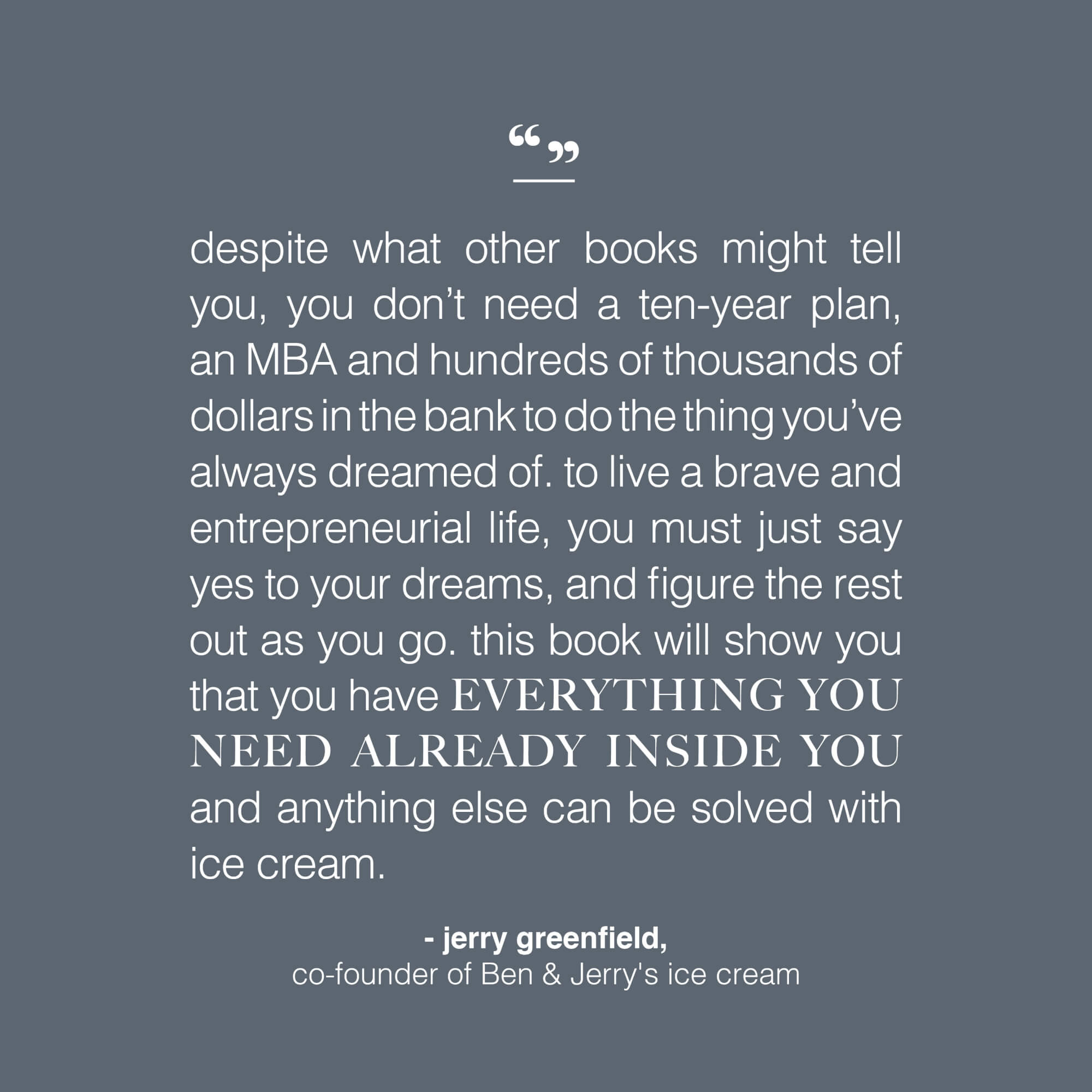 quote by jerry greenfield
