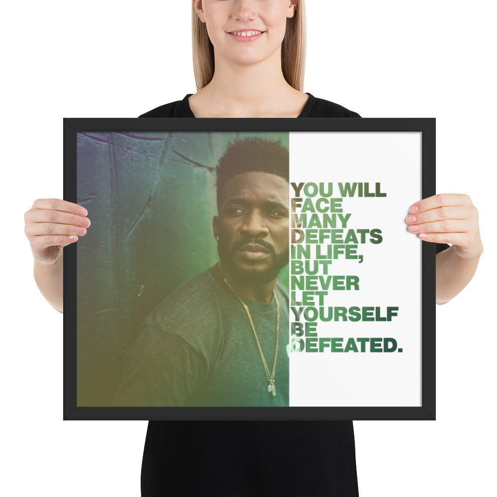"Customizable Motivational Framed Premium Poster. ""You will face many defeats in life, but never let yourself be defeated."" -Maya Angelou - Next Art Lab"