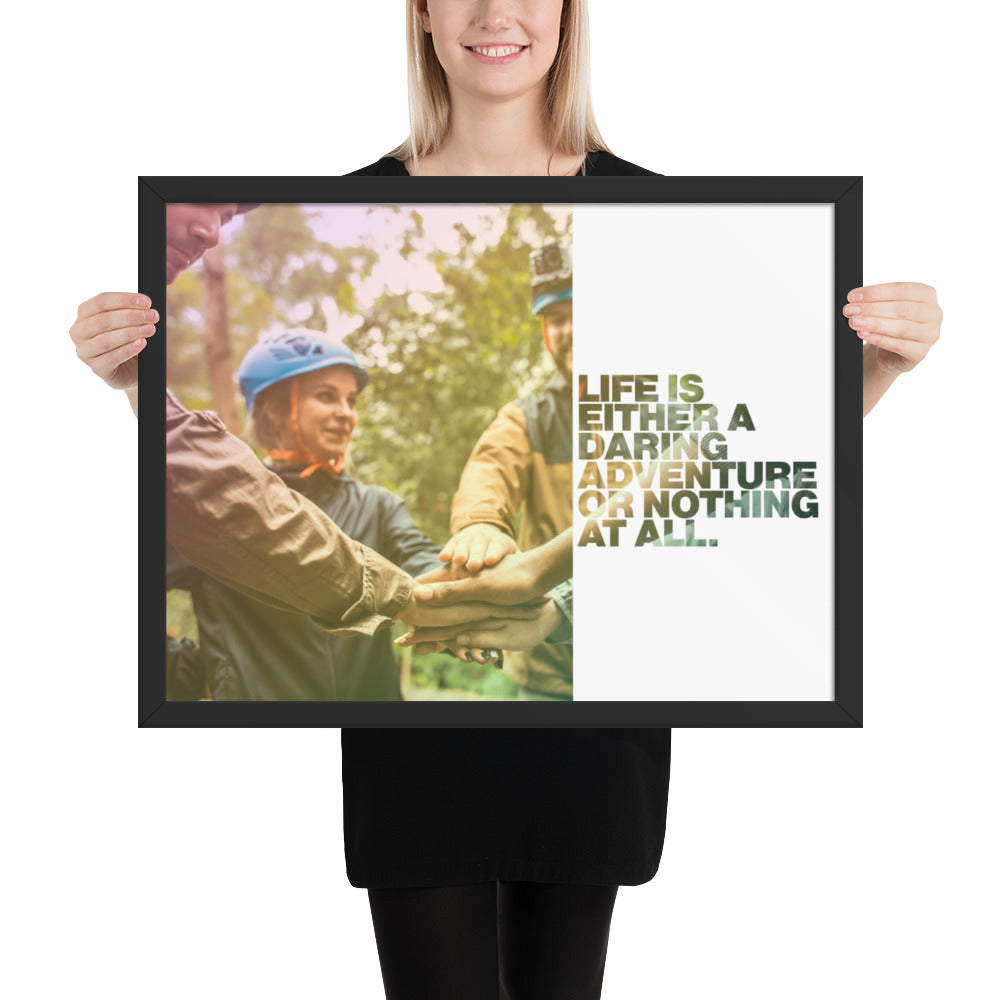 "Customizable Motivational Framed Premium Poster. ""Life is either a daring adventure or nothing at all."" -Helen Keller - Next Art Lab"