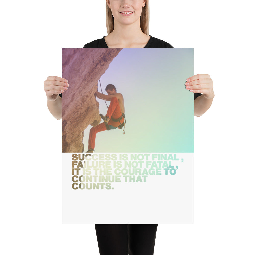 "Customizable Motivational Premium Poster. ""Success is not final; failure is not fatal: It is the courage to continue that counts."" -Winston S. Churchill - Next Art Lab"
