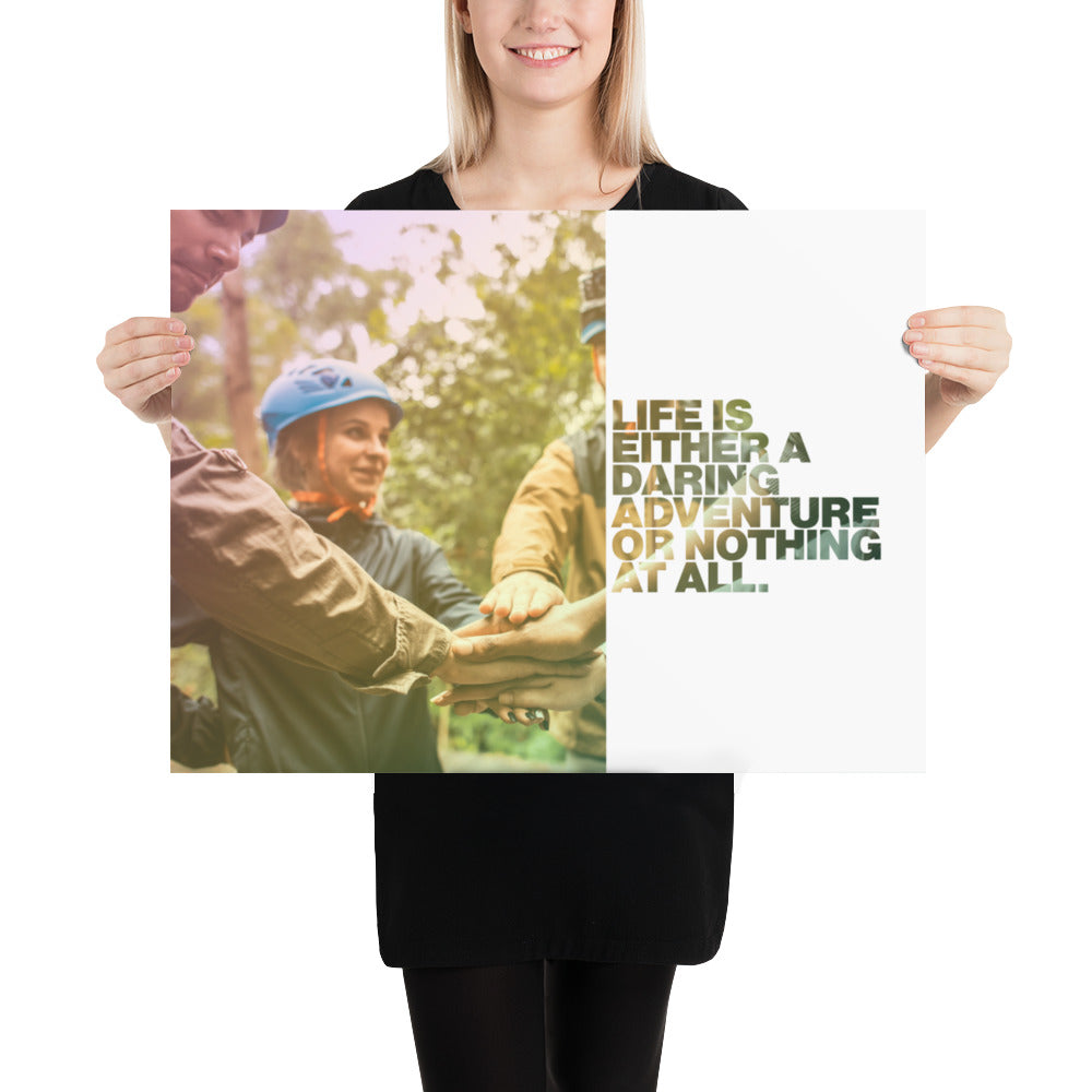 "Customizable Motivational Premium Poster. ""Life is either a daring adventure or nothing at all."" -Helen Keller - Next Art Lab"