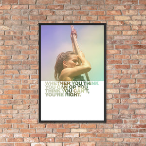 "Customizable Motivational Premium Poster. ""Whether you think you can or you think you can't, you're right."" -Henry Ford - Next Art Lab"