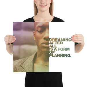 "Open image in slideshow, Customizable Motivational Premium Poster. ""Dreaming, after all, is a form of planning."" -Gloria Steinem - Next Art Lab"