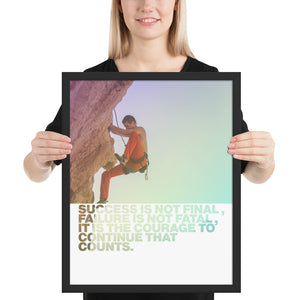 "Open image in slideshow, Customizable Motivational Framed Premium Poster. ""Success is not final; failure is not fatal: It is the courage to continue that counts."" -Winston S. Churchill - Next Art Lab"