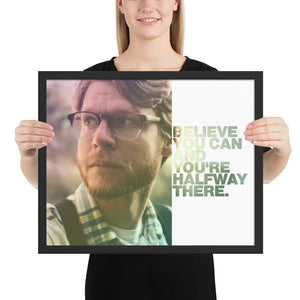 "Open image in slideshow, Customizable Motivational Framed Premium Poster. ""Believe you can and you're halfway there."" -Theodore Roosevelt - Next Art Lab"
