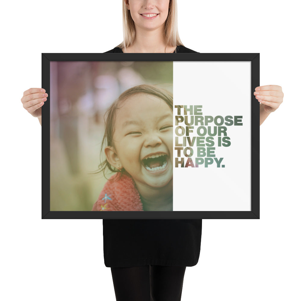 "Customizable Motivational Framed Premium Poster. ""The purpose of our lives is to be happy."" -Dalai Lama - Next Art Lab"