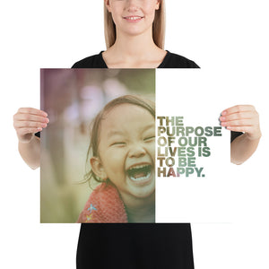 "Open image in slideshow, Customizable Motivational Premium Poster. ""The purpose of our lives is to be happy."" -Dalai Lama - Next Art Lab"