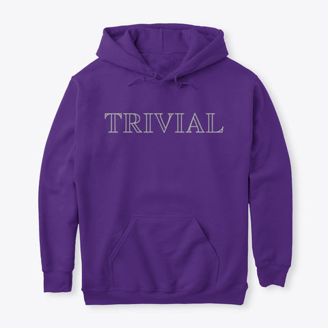 Trivial, Classic Pullover Hoodie