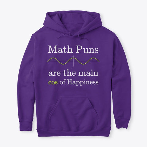 Math Puns are the main cos of Happiness, Classic Pullover Hoodie