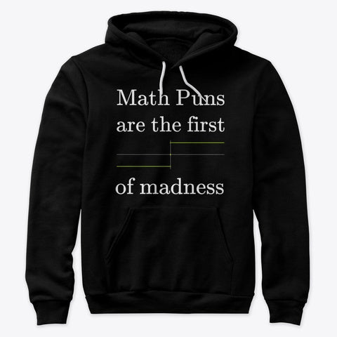 Math Puns are the first sgn(madness), Premium Pullover Hoodie