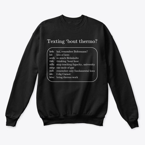 Texting 'bout Thermo? Classic Crewneck Sweatshirt