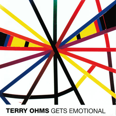 Terry Ohms Gets Emotional (ep) - CD + Download
