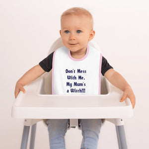 "The BeWitchy ""My Mum's a Witch"" Embroidered Baby Bib"