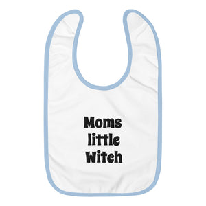 Moms Lil Witch Embroidered Baby Bib