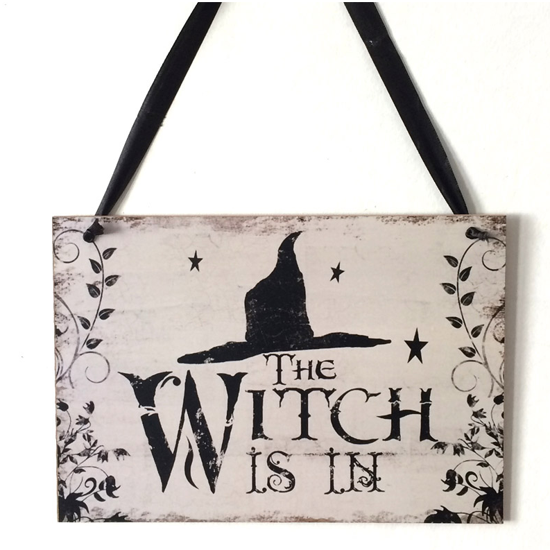 The Witch is in! Sign